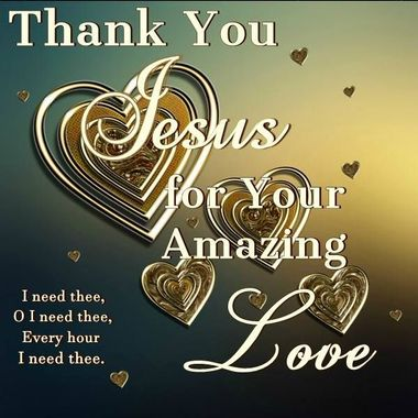 Thank You Jesus for Your Amazing Love