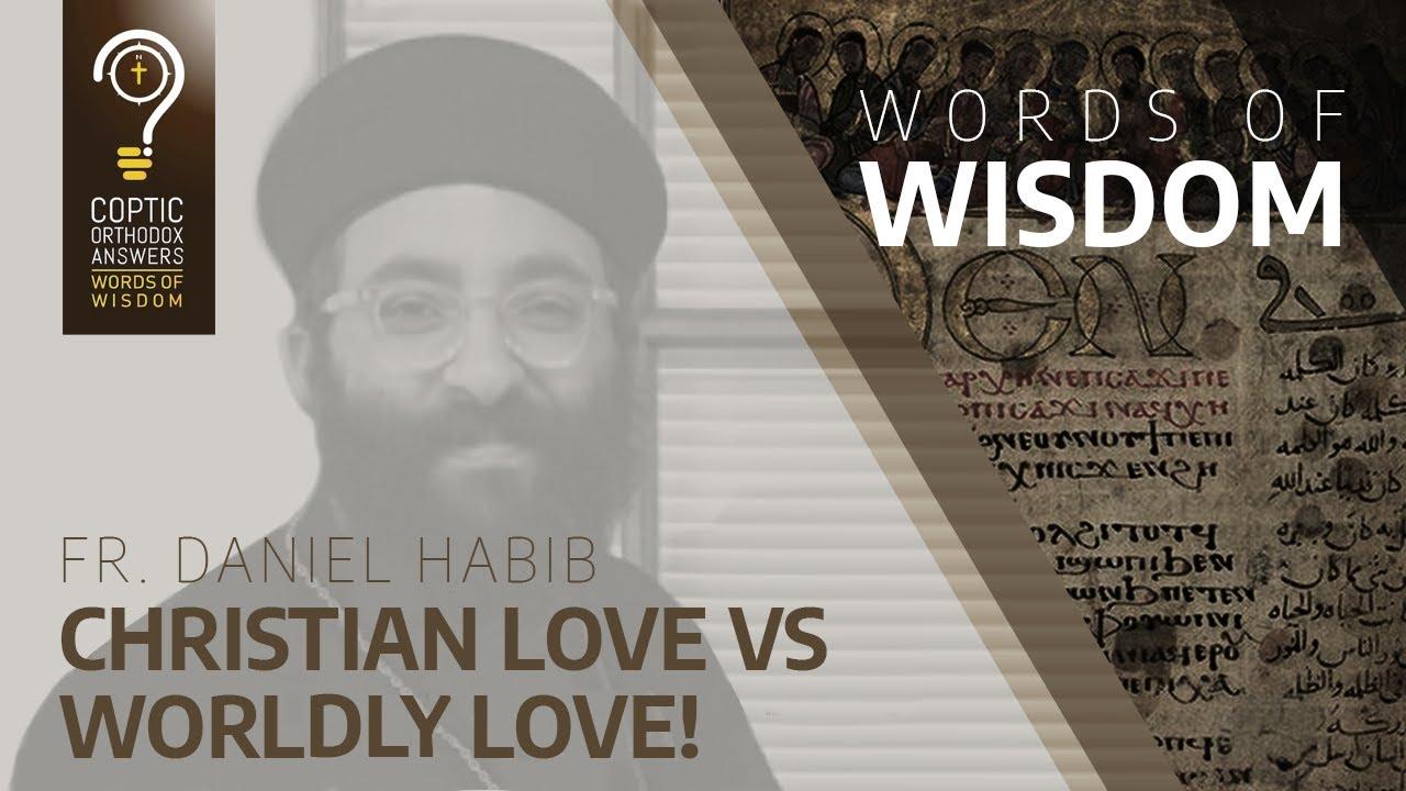 Christian Love vs. worldly love