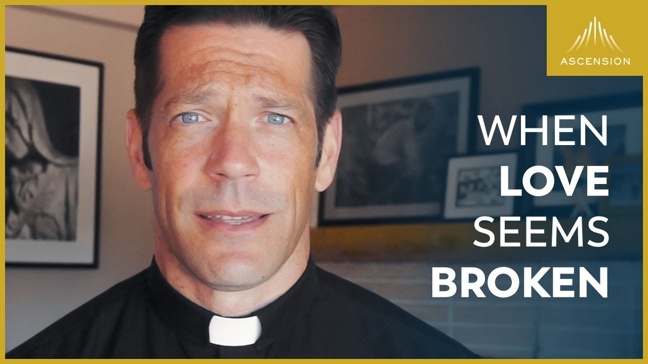 Fr. Mike Schmitz – If you're not feeling loved