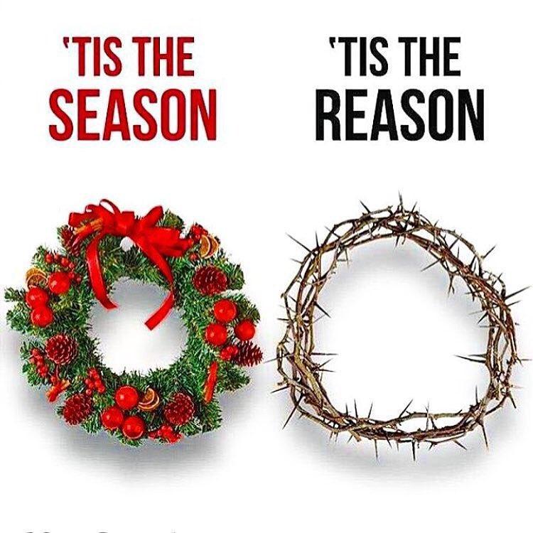 tis the season tis the reason Christmas crown of thorns Jesus Christ Christianity crucifixion